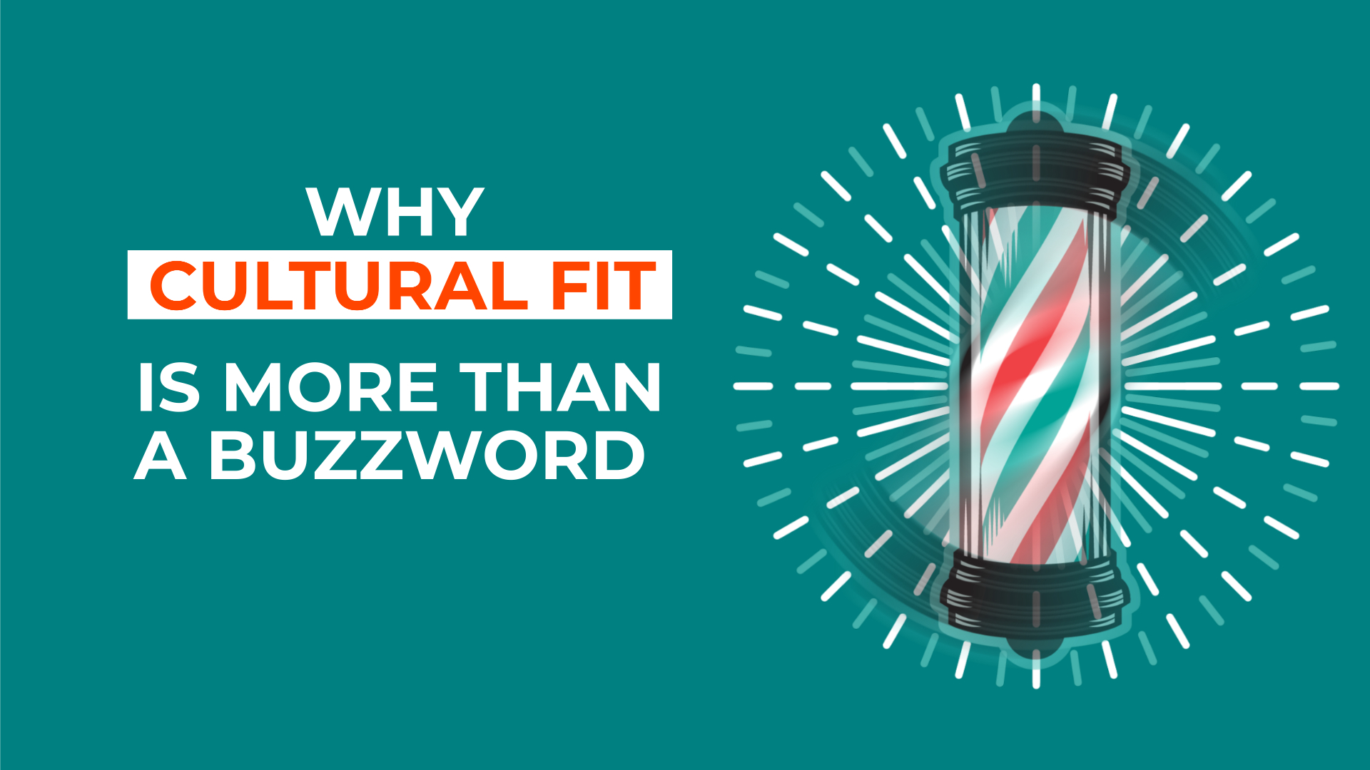 Why Cultural Fit is more than a Buzzword