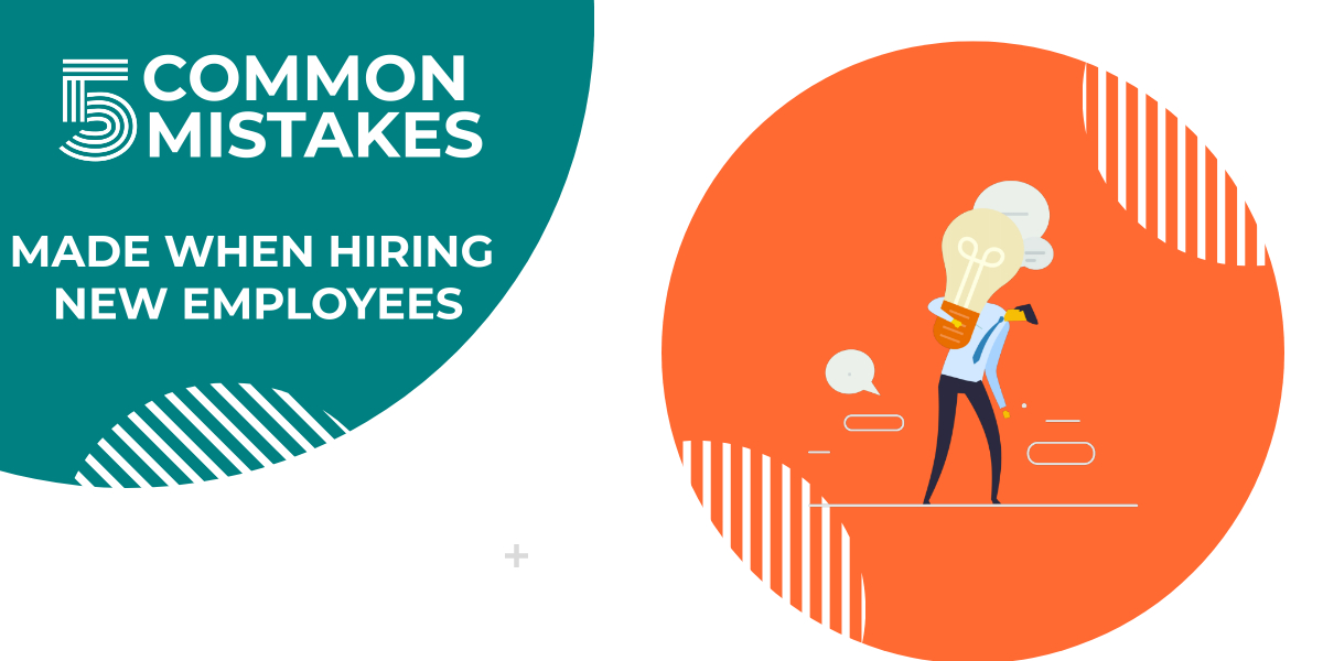 The Most Common Hiring Mistakes